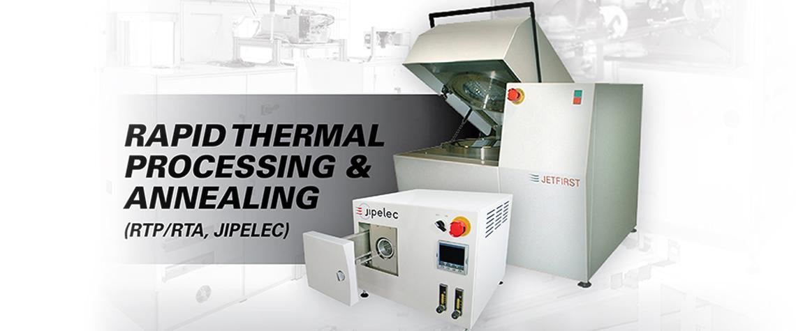 Rapid Thermal Processing & Annealing (RTP/RTA)